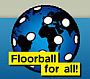 Floorball for all